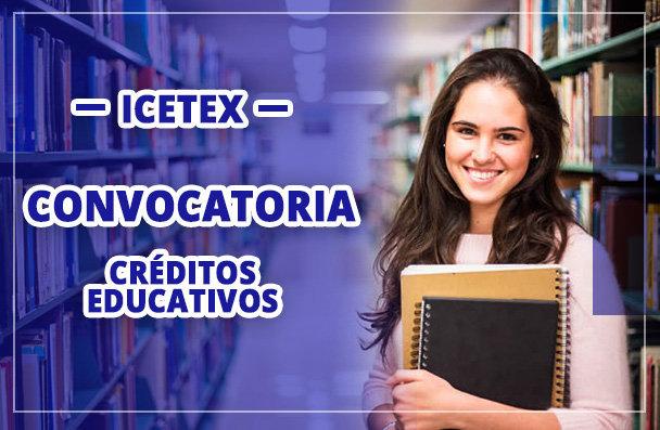 Convocatoria para creditos en ICETEX