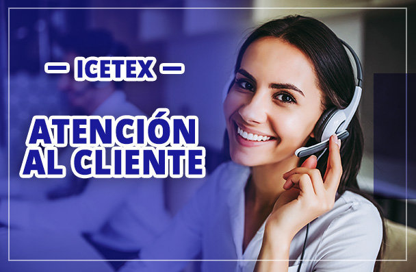 Atencion al cliente del ICETEX